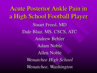 acute posterior ankle pain in a high school football player