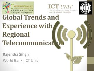 Global Trends and Experience with Regional  Telecommunication