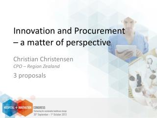 Innovation and Procurement  – a matter of perspective