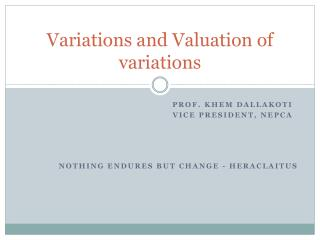 Variations and Valuation of variations