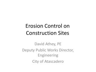 Erosion Control on  Construction Sites