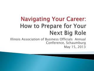 Navigating Your Career:  How to Prepare for Your Next Big Role