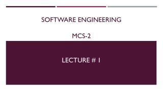 Software Engineering MCS-2 Lecture # 1