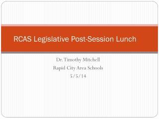 RCAS Legislative Post-Session Lunch