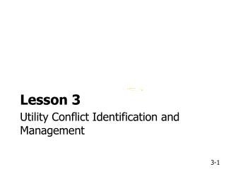 Utility Conflict Identification and Management