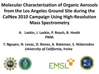 Molecular Characterization of Organic Aerosols from the Los Angeles Ground Site during the CalNex 2010 Campaign Using H