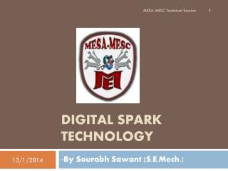 Digital Spark Technology