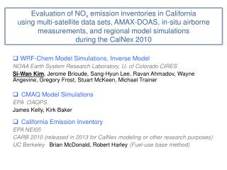 WRF- Chem Model Simulations, Inverse Model NOAA Earth System Research Laboratory, U. of Colorado CIRES