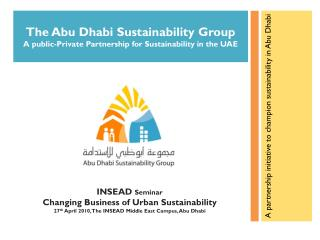 The Abu Dhabi Sustainability Group  A public-Private Partnership for Sustainability in the UAE