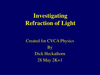 investigating refraction of light