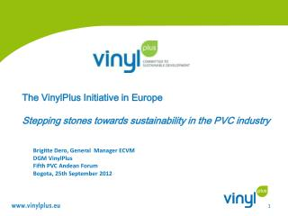 The VinylPlus Initiative in Europe  Stepping stones towards sustainability in the PVC industry