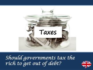 Should governments tax the rich to get out of debt?