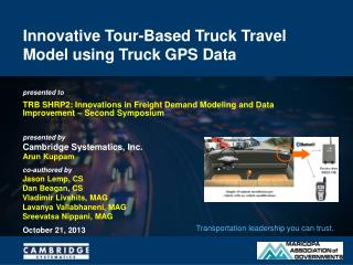 Innovative Tour-Based Truck Travel Model using Truck GPS Data
