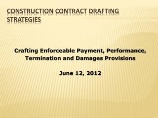 Construction Contract Drafting Strategies