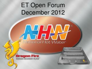 ET Open Forum December 2012