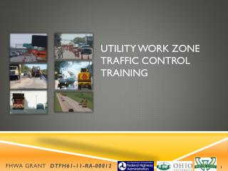 Utility work zone traffic control training
