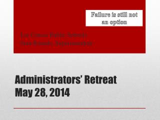Administrators' Retreat May 28, 2014