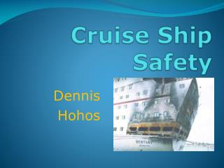 Cruise Ship  Safety