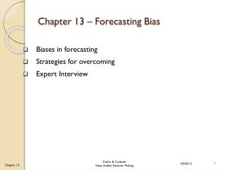 Chapter 13 – Forecasting Bias