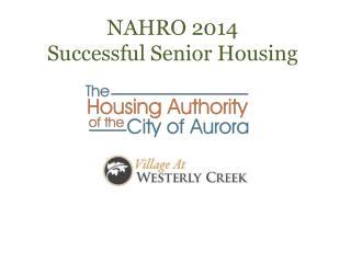 NAHRO 2014 Successful Senior Housing