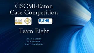 GSCMI-Eaton Case  Competition