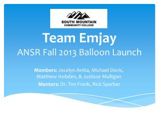 Team  Emjay ANSR Fall 2013 Balloon Launch