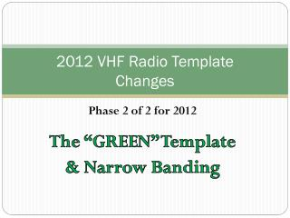 2012 VHF Radio Template  Changes