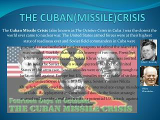 THE CUBAN(MISSILE)CRISIS