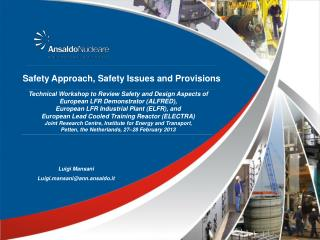 Safety Approach, Safety Issues and Provisions