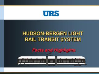 HUDSON-BERGEN LIGHT RAIL TRANSIT SYSTEM
