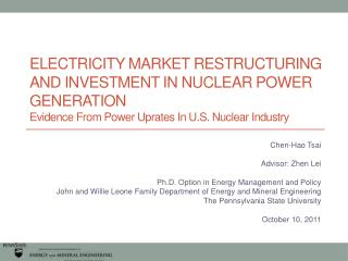 ELECTRICITY MARKET RESTRUCTURING AND INVESTMENT IN NUCLEAR POWER GENERATION Evidence From Power Uprates In U.S. Nuclear