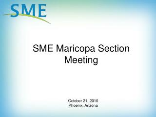 SME Maricopa Section Meeting