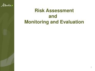 Risk Assessment and   Monitoring and Evaluation