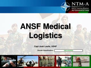 ANSF Medical Logistics Capt Josh Leslie, USAF