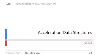 Acceleration Data Structures
