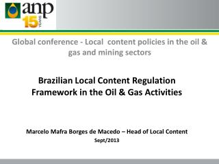 Global conference - Local  content policies in the oil & gas and mining sectors