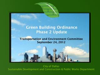 City of Dallas Sustainable Development and Construction & Public Works Department
