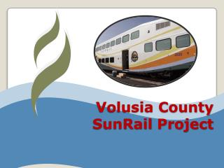 Volusia County SunRail  Project