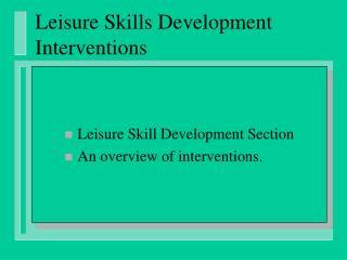 leisure skills development interventions
