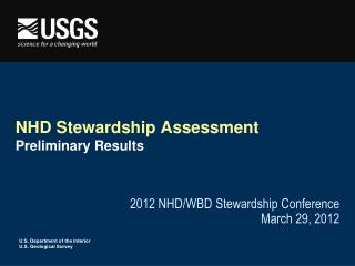 NHD Stewardship Assessment Preliminary Results