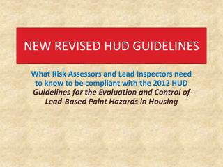 NEW REVISED HUD GUIDELINES