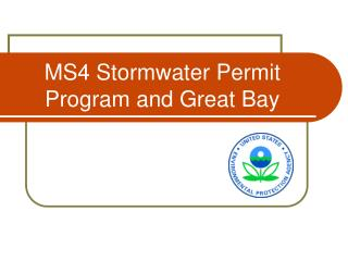 MS4  Stormwater Permit  Program and Great Bay