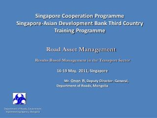 Singapore Cooperation  Programme Singapore-Asian Development  Bank Third Country Training  Programme