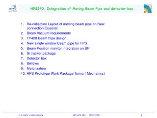 HPS240. Integration of Moving Beam Pipe and detector box.