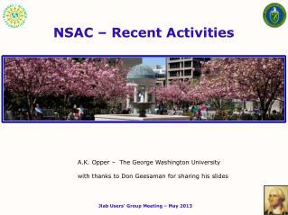 NSAC – Recent Activities