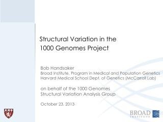Structural Variation in the 1000 Genomes Project