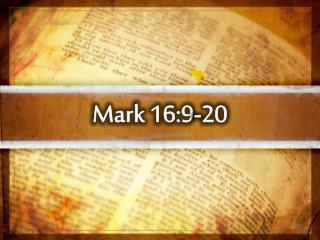 Mark 16:9-20