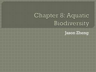 Chapter 8: Aquatic Biodiversity