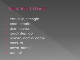 New Root Words