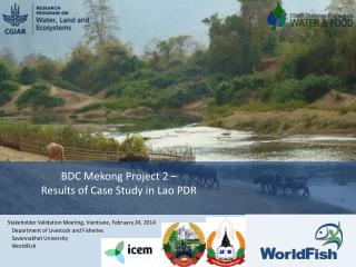 BDC Mekong Project 2 –  Results of Case Study in Lao PDR